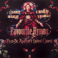 Favourite Hymns - First-St. Andrew's United Church Choir